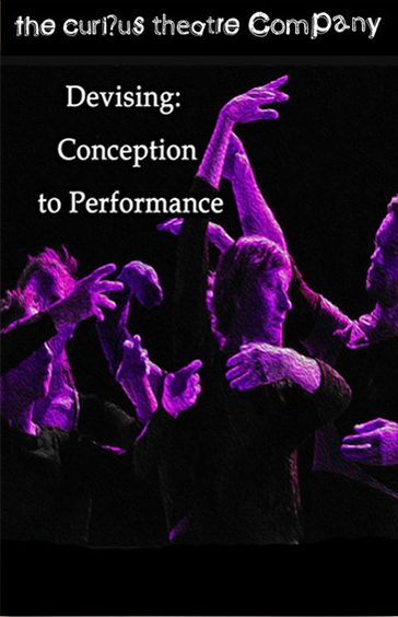 Devising: Conception to Performance - Scheme of work