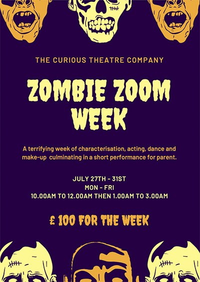 Summer Workshop Zombie Zoom Week The Curious Theatre Company